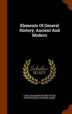 Elements of General History, Ancient and Modern