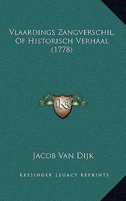 Vlaardings Zangverschil, of Historisch Verhaal (1778)