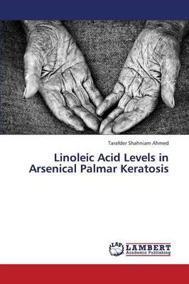 Linoleic Acid Levels in Arsenical Palmar Keratosis