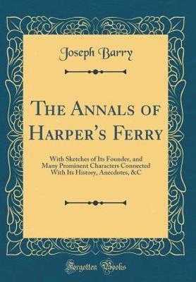 The Annals of Harper's Ferry