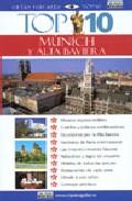 Múnich y Alta Baviera