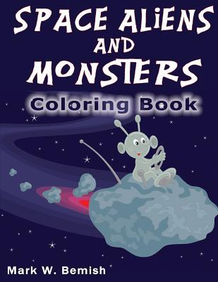 Space Aliens and Monsters Coloring Book