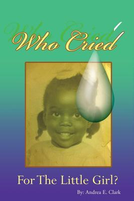Who Cried for the Little Girl