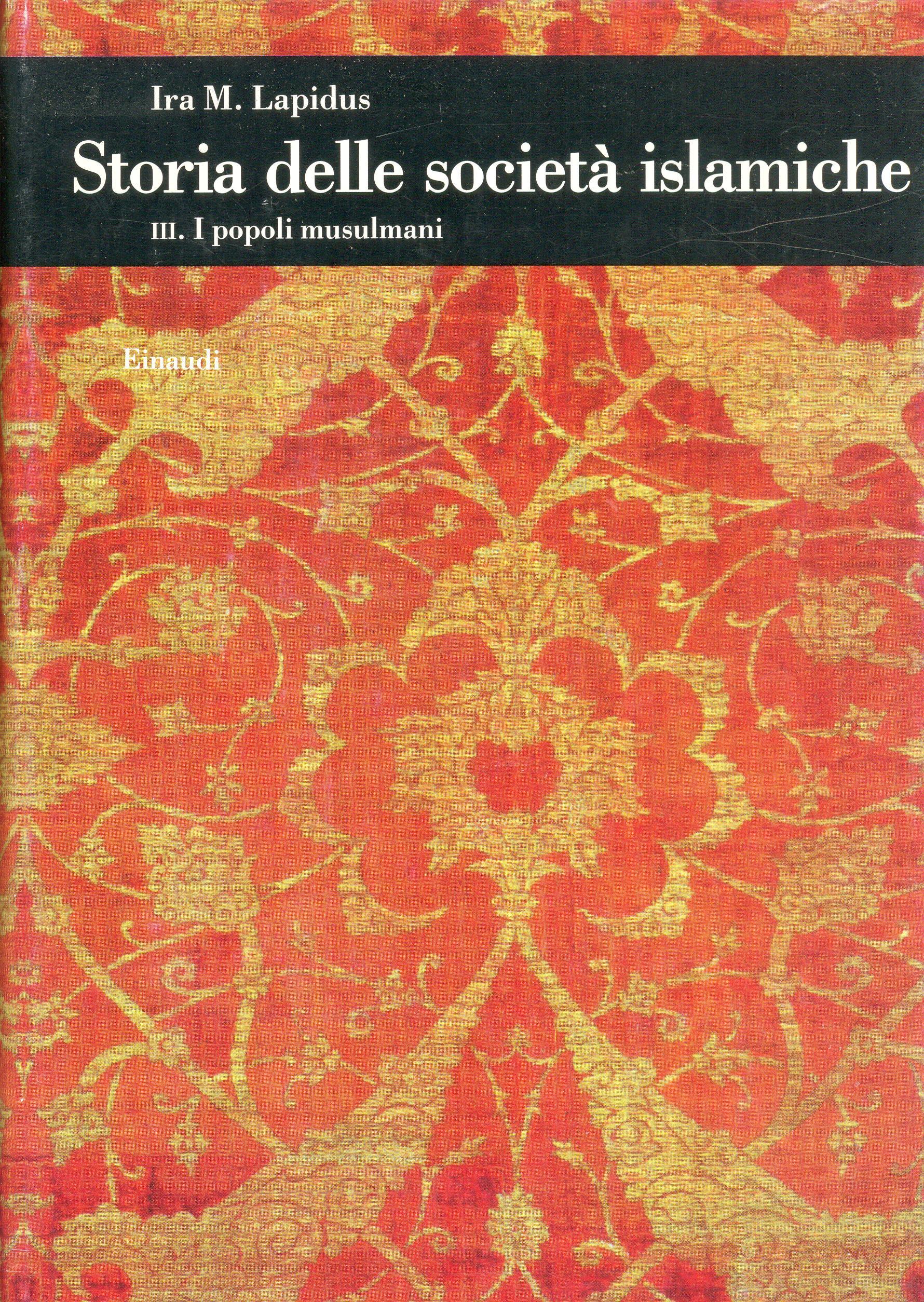 Storia delle società islamiche / I popoli musulmani
