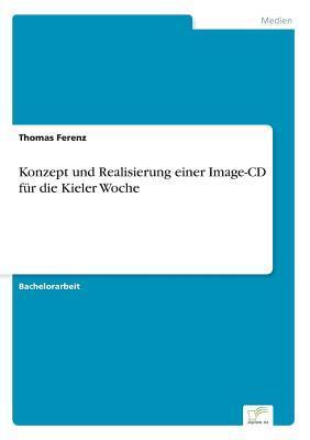 Konzept und Realisierung einer Image- CD für die Kieler Woche