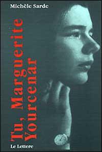 Tu, Marguerite Yourcenar