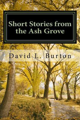 Short Stories from the Ash Grove