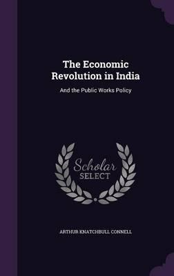 The Economic Revolution in India