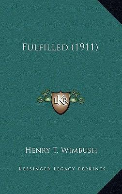 Fulfilled (1911)