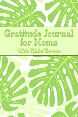 Gratitude Journal for Moms With Bible Verses