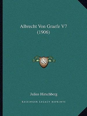 Albrecht Von Graefe V7 (1906)