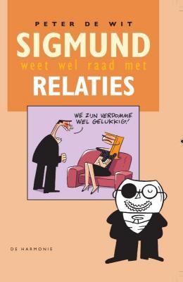 Sigmund weet wel raad met relaties / druk 1