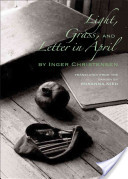 Light, Grass, and Letter in April