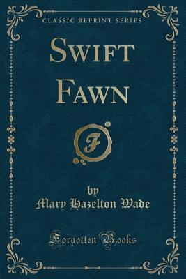 Swift Fawn (Classic ...