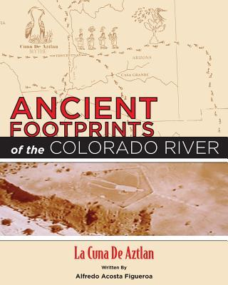 Ancient Footprints of the Colorado River