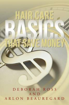 Hair Care Basics That Save Money