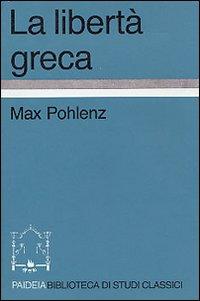 La libertà greca