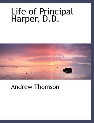 Life of Principal Harper, D.D