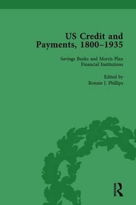 US Credit and Payments, 1800–1935, Part I Vol 3