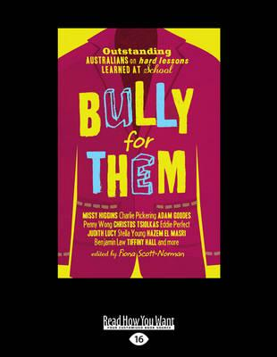 Bully for Them (Large Print 16pt)