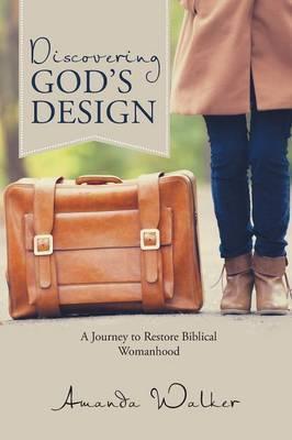 Discovering God's Design