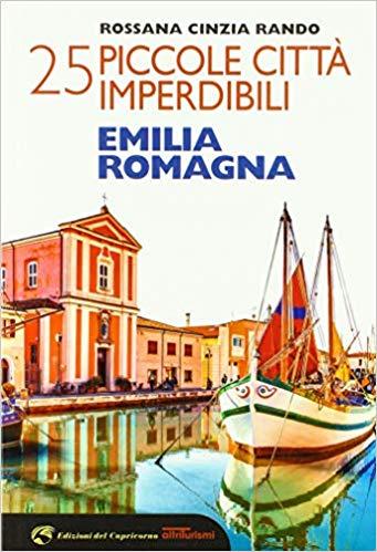 25 piccole città imperdibili dell'Emilia Romagna