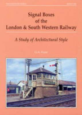 Signal Boxes of the London and South Western Railway