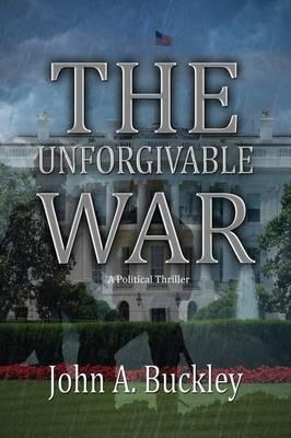 The Unforgivable War