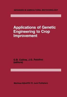 Applications of Genetic Engineering to Crop Improvement