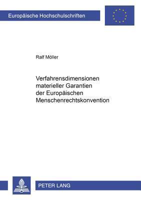 Verfahrensdimensionen materieller Garantien der Europäischen Menschenrechtskonvention