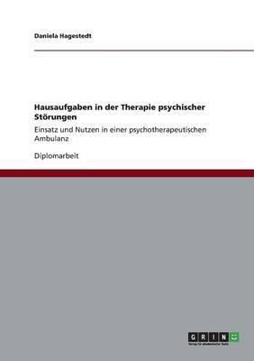 Hausaufgaben in der Therapie psychischer Störungen