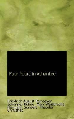 Four Years in Ashantee