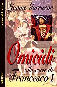 Omicidi alla corte di Francesco I