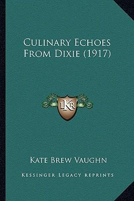 Culinary Echoes from Dixie (1917)