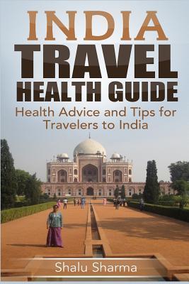 India Travel Health ...