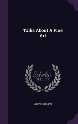 Talks about a Fine Art