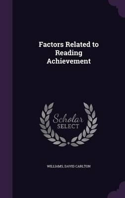 Factors Related to Reading Achievement