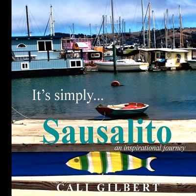 It's Simply...sausalito