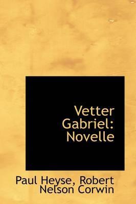 Vetter Gabriel Novelle