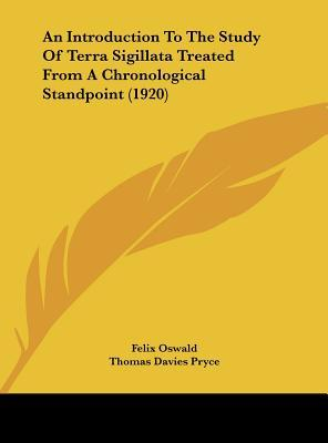An Introduction to the Study of Terra Sigillata Treated from a Chronological Standpoint (1920)
