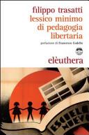 Lessico minimo di pedagogia libertaria