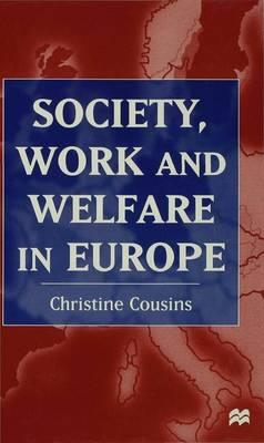 Society, Work, and Welfare in Europe