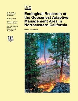 Ecological Research in the Goosenesst Adaptive Management Area in Northeastern California