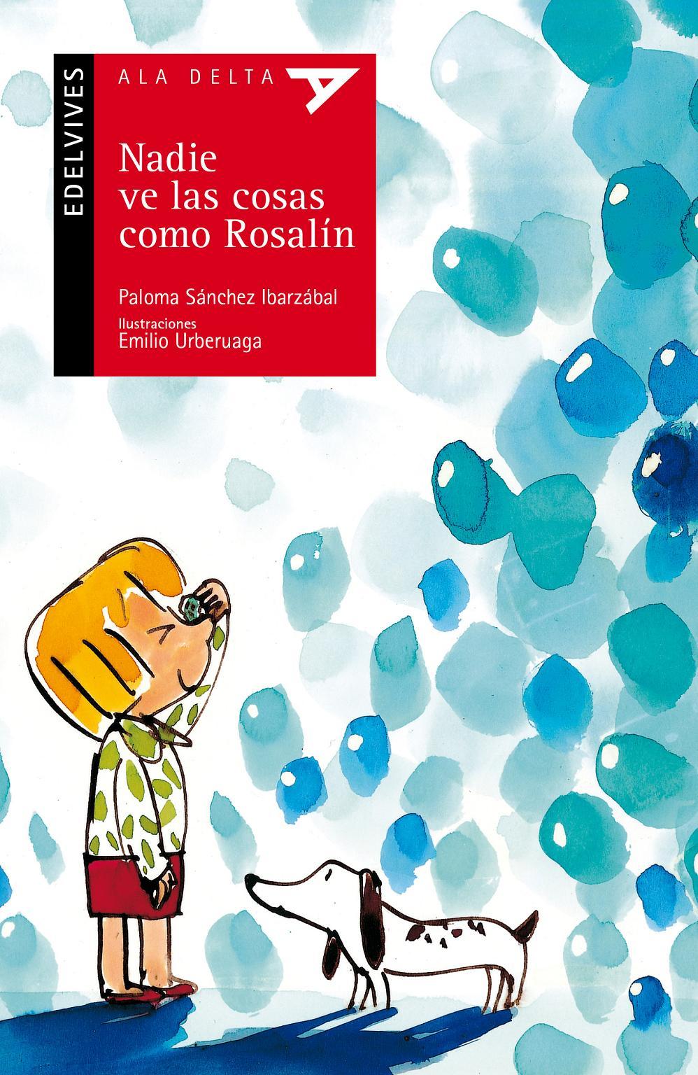 Nadie ve las cosas como Rosalín