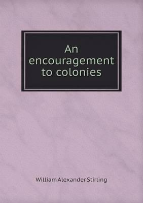 An Encouragement to Colonies