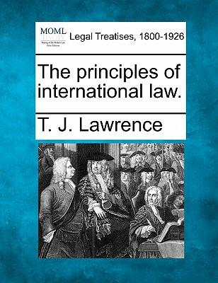 The Principles of International Law.