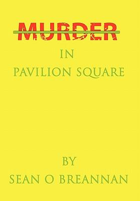 Murder in Pavilion Square