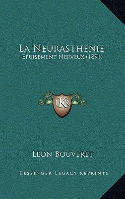 La Neurasthenie