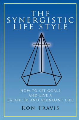 The Synergistic Life Style