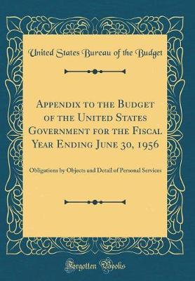 Appendix to the Budget of the United States Government for the Fiscal Year Ending June 30, 1956